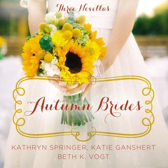 Autumn Brides: A Year of Weddings Novella Collection
