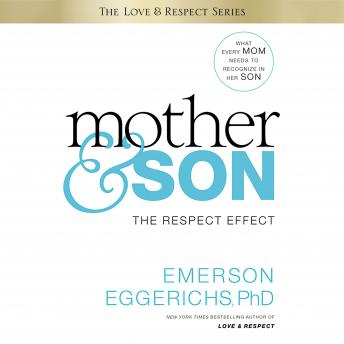 Download Mother and   Son: The Respect Effect by Emerson Eggerichs