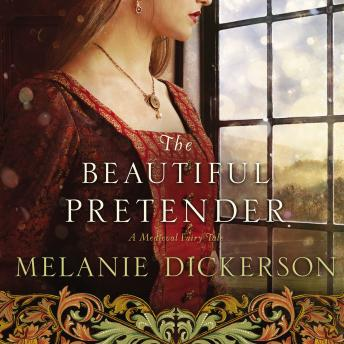 Beautiful Pretender, Melanie Dickerson