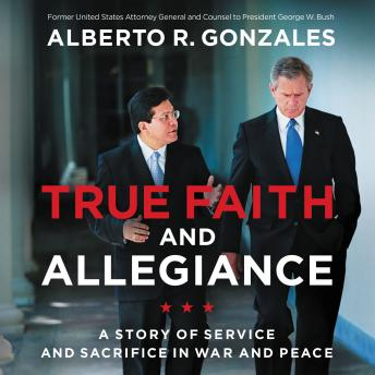 True Faith and Allegiance: A Story of Service and Sacrifice in War and Peace details