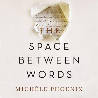 Space Between Words, Michele Phoenix, Simona Chitescu-Weik