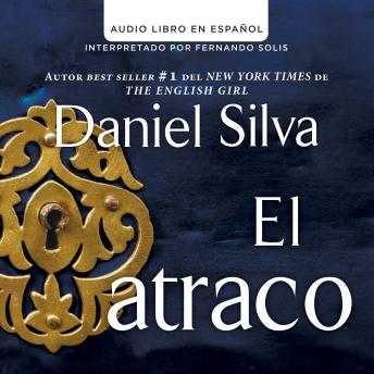 Download atraco (The Heist - Spanish Edition) by Daniel Silva