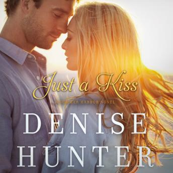 Just a Kiss, Audio book by Denise Hunter