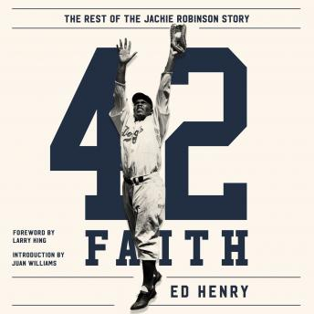 42 Faith: The Rest of the Jackie Robinson Story, Ed Henry