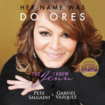 Her Name Was Dolores: The Jenn I Knew, Pete Salgado