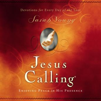 Jesus Calling Updated and Expanded Edition Audio: Enjoying Peace in His Presence, Sarah Young
