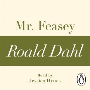 Mr Feasey (A Roald Dahl Short Story)
