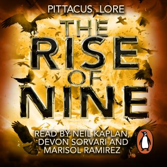 Rise of Nine: Lorien Legacies Book 3, Pittacus Lore