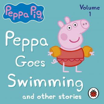 Peppa Pig: Peppa Goes Swimming and Other Audio Stories, Ladybird