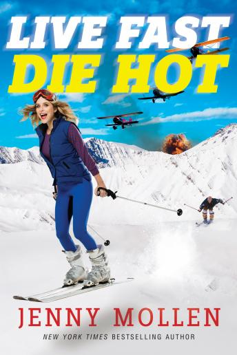 Live Fast Die Hot, Jenny Mollen