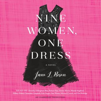 Nine Women, One Dress: A Novel, Jane L. Rosen