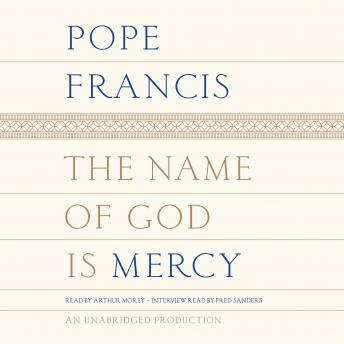 Name of God Is Mercy, Pope Francis