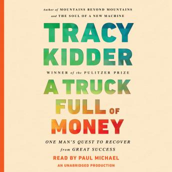 Download Truck Full of Money by Tracy Kidder