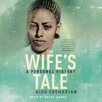 Download Wife's Tale: A Personal History by Aida Edemariam