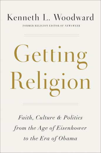 Getting Religion, Kenneth L. Woodward