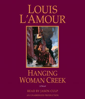 Download Hanging Woman Creek: A Novel by Louis L'amour