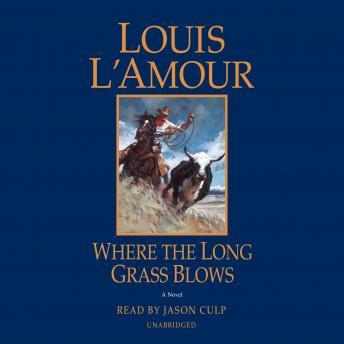 Where the Long Grass Blows