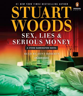 Sex, Lies & Serious Money, Stuart Woods