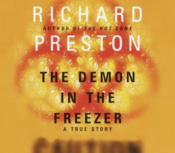 Download Demon in the Freezer: A True Story by Richard Preston