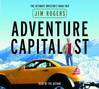 Download Adventure Capitalist: The Ultimate Road Trip by Jim Rogers