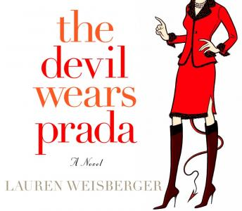 Devil Wears Prada, Lauren Weisberger