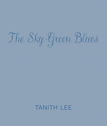Green Sky Blues, Tanith Lee