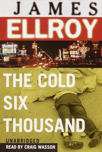 Cold Six Thousand, James Ellroy