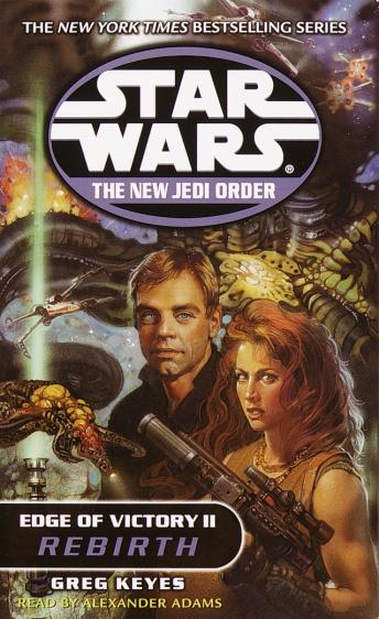 Star Wars: The New Jedi Order: Edge of Victory II: Rebirth, Greg Keyes
