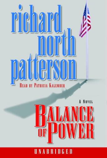 Balance of Power, Richard North Patterson