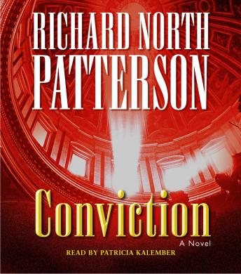 Conviction: A Novel, Richard North Patterson