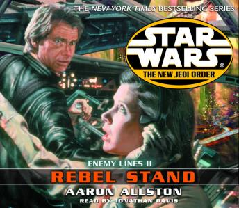 Star Wars: The New Jedi Order: Rebel Stand: Enemy Lines II, Aaron Allston