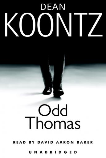 Odd Thomas: An Odd Thomas Novel, Dean Koontz