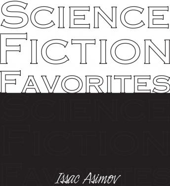 Science Fiction Favorites, Isaac Asimov