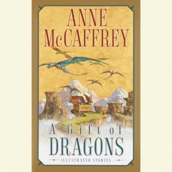 Gift of Dragons, Anne McCaffrey
