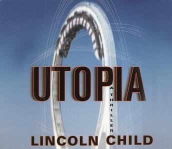 Utopia, Lincoln Child