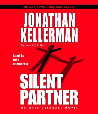 Silent Partner: An Alex Delaware Novel, Jonathan Kellerman