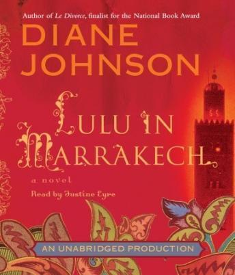 Lulu in Marrakech, Diane Johnson