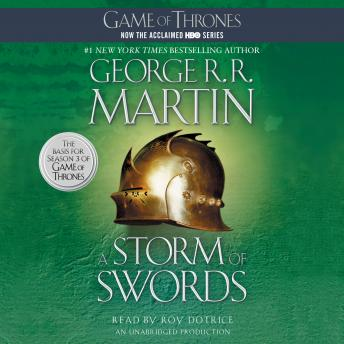 Storm of Swords: A Song of Ice and Fire: Book Three, George R. R. Martin