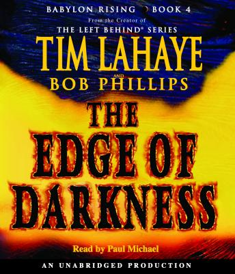 Babylon Rising: The Edge of Darkness, Tim LaHaye, Bob Phillips