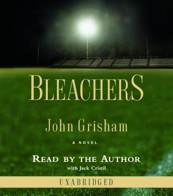 Bleachers: A Novel, John Grisham