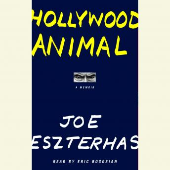 Hollywood Animal, Joe Eszterhas