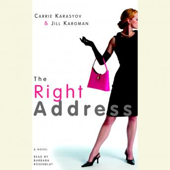 Right Address, Jill Kargman, Carrie Karasyov