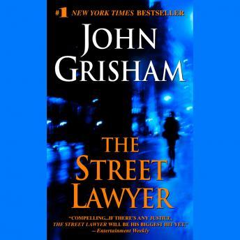The  Street Lawyer: A Novel