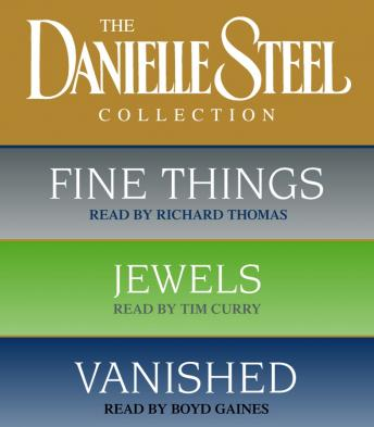 Danielle Steel Value Collection: Fine Things, Jewels, Vanished