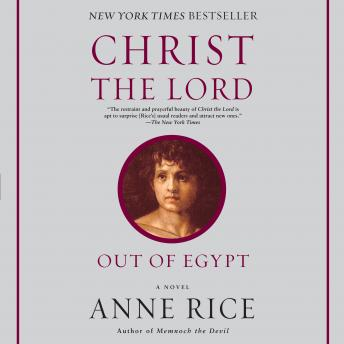 Young Messiah (Movie tie-in) (originally published as Christ the Lord: Out of Egypt): A Novel, Anne Rice