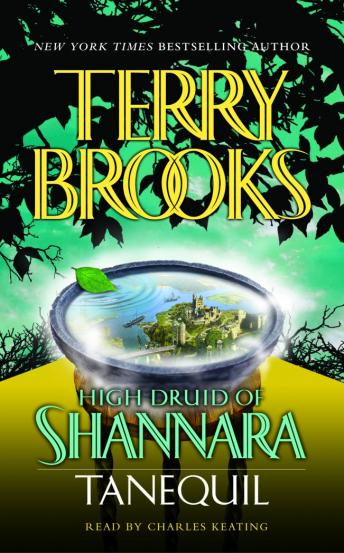 High Druid of Shannara: Tanequil, Terry Brooks