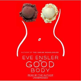 Good Body, Eve Ensler