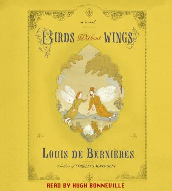 Birds Without Wings, Louis De Bernieres
