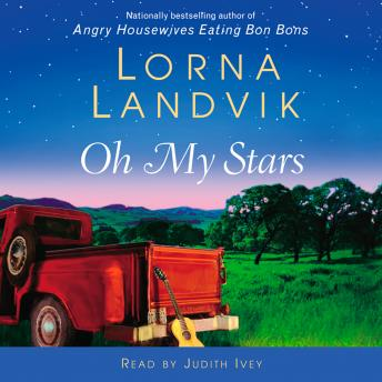 Oh My Stars: A Novel, Lorna Landvik