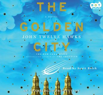 Golden City, John Twelve Hawks
